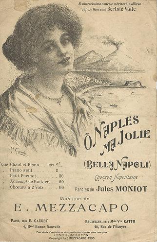 E. Mezzacapo | O Naples Ma Jolie | Bella Napoli | Chanson