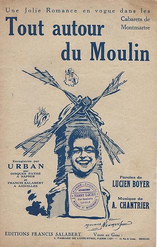 A. Chantrier | Urban | Tout autour du Moulin | Chanson