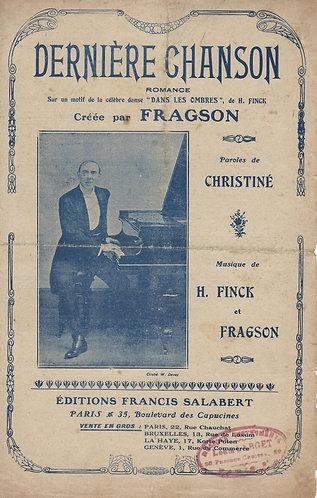 Henri Fragson | Herman Finck | Henri Christiné | Derniere Chanson