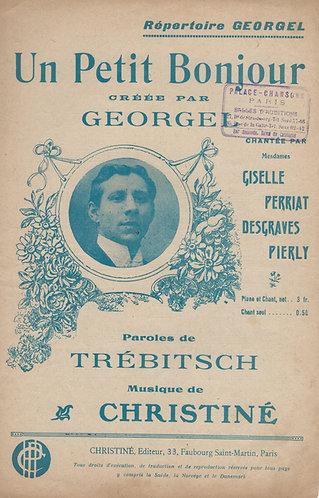 Georgel | Henri Christiné | Un Petit Bonjour | Chanson