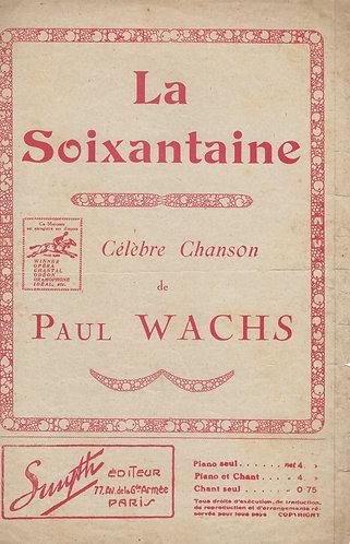Paul Wachs | La Soixantaine | Chanson