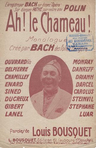 Louis Bousquet | Bach | Ah! Le Chameau! | Monologue