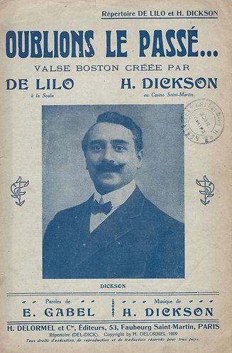 H. Dickson | Emile Gabel | De Lilo | Oublions Le Passe | Chanson
