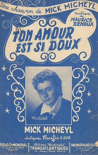 Mick Micheyl | Maurice Denoux | Ton Amour Est Si Doux | Vocals