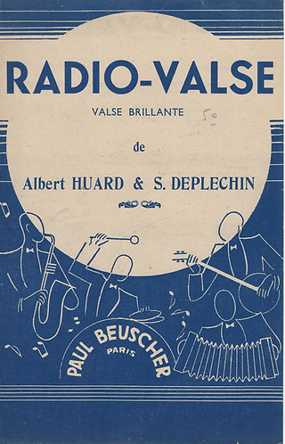 Albert Huard | S. Deplechin | Radio Valse | Accordeon