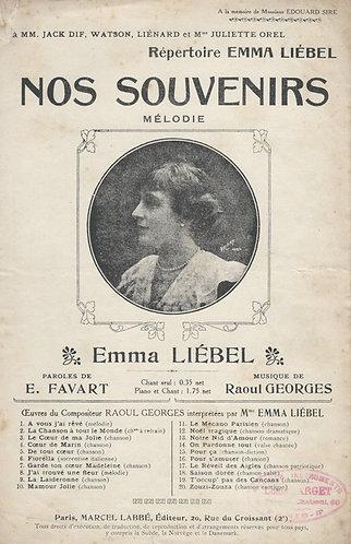 Raoul Georges   Emma Liebel   Nos Souvenirs   Chanson