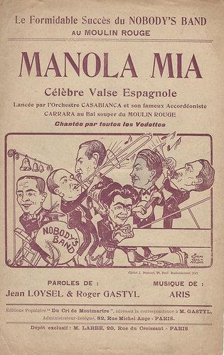 Aris   Jean Loysel   Gastyl   Manola Mia   Chanson