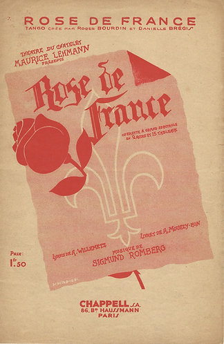 Sigmund Romberg | Rose de France | Chanson