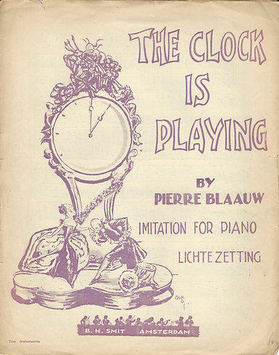 Pierre Blaauw   The clock is playing   Piano