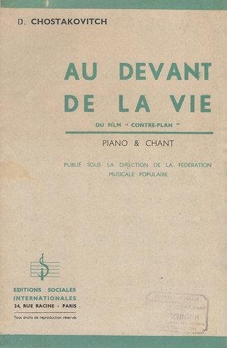 D. Chostakovitch   Au Devant de la Vie   Chanson