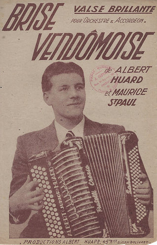 Albert Huard | Maurice St. Paul | Brise Vendomoise | Piano | Accordion