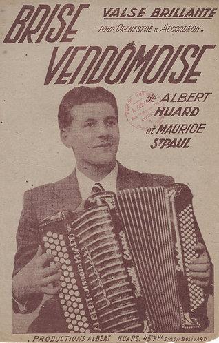 Albert Huard | Maurice St. Paul | Brise Vendomoise | Piano | Accordion