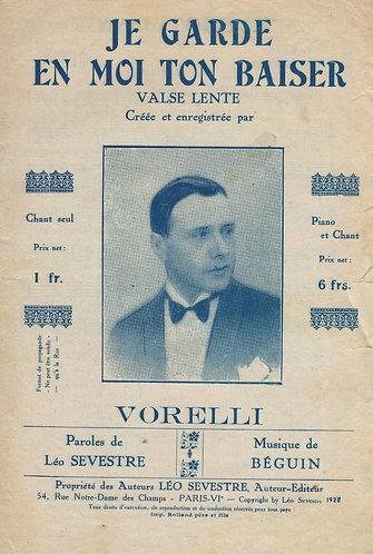 Vorelli | Beguin | Je Garde En Moi Ton Baiser | Chanson