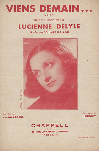 Lucienne Delyle   Louiguy   Viens Demain   Chanson