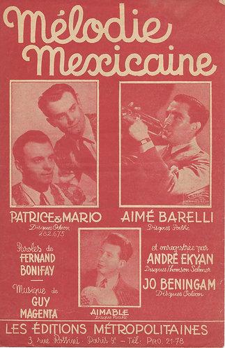 Patrice et Mario   Guy Magenta    Melodie Mexicaine   Vocals