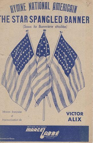 Victor Alix   The Star Spangled Banner   La Banniere Etoilee   Hymne