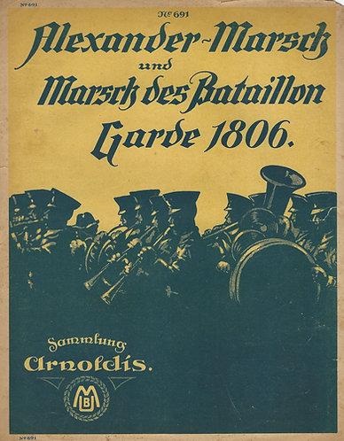 Der Alexander Marsch | Marsch des Bataillon Garde 1806 | Piano