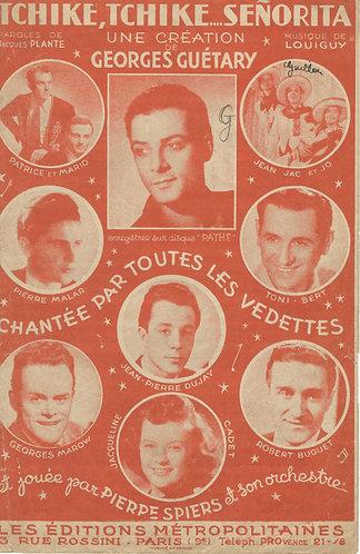Georges Guetary | Toni Bert | Louigy | Tchike Tchike Senorita | Chanson