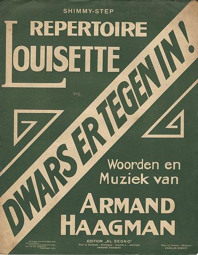 Louisette   Armand Haagman   Dwars er tegen in   Piano   Vocals