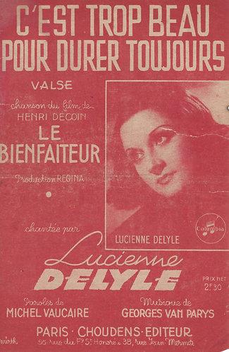 Lucienne Delyle   Georges van Parys   C'est Trop Beau Pour Durer Toujours