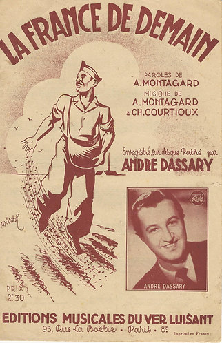 Andre Dassary | A. Montagard | La France de demain | Vocals