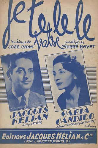 Maria Candido   Jose Cana   Je Te Le Le   Chanson
