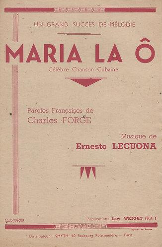 Ernesto Lecuona | Maria La O | Chanson