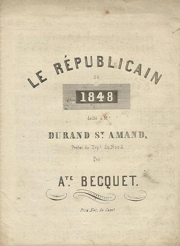 A. Becquet | Le Republicain de 1848 | Piano | Vocals