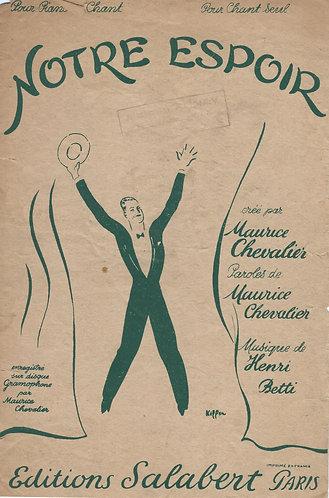 Maurice Chevalier | Henri Betti | Notre Espoir | Chanson