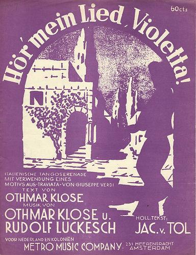 Giuseppe Verdi | Othmar Klose | Hor mein Lied Violetta | Piano | Vocals
