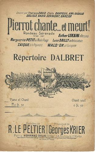 Georges Krier | Dalbret | Pierrot chante et meurt | Chanson
