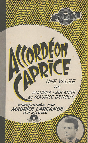 Maurice Larcange | Maurice Denoux | Accordeon Caprice | Piano