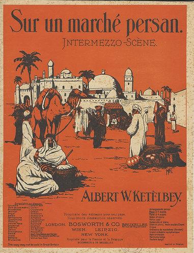 Albert W. Ketelbey | Sur un marche Persan | Piano