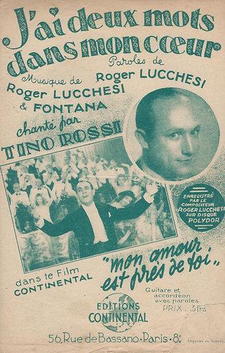 Tino Rossi | Roger Lucchesi | J'ai deux mots dans mon coeur | Chanson