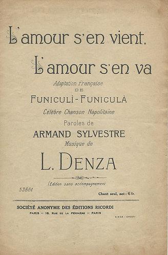 L. Denza   L'Amour s'en vient, L'Amour s'en va   Funiculi-Funicula   Chanson
