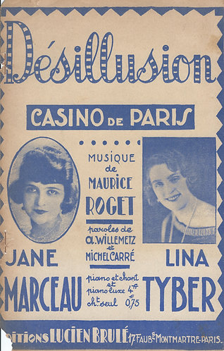 Maurice Roget   Jane Marceau   Lina Tyber   Desillusion   Chanson