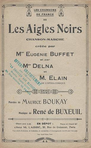 Rene de Buxeuil | Eugenie Buffet | Les Aigles Noirs | Chanson
