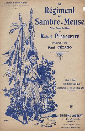 Robert Planquette | La Regiment de Sambre et Meuse | Chanson