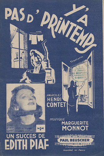 Edith Piaf   Marguerite Monnot   Y'a pas d'Printemps   Chanson