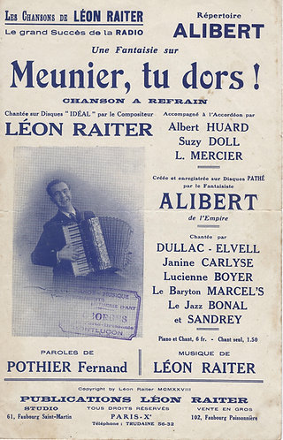 Leon Raiter | Albert Huard | Meunier tu dors! | Chanson