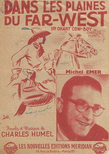 Michel Emer | Charles Humel | Dans les plaines du far-west | Vocals