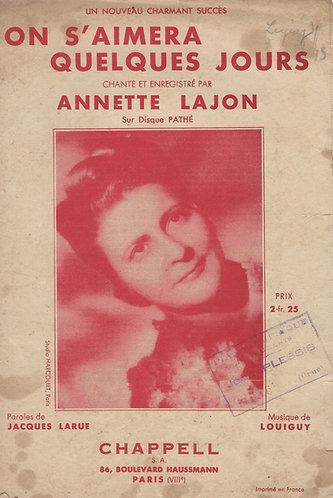 Annette Lajon | Louiguy | On s'aimera quelques jours | Chanson