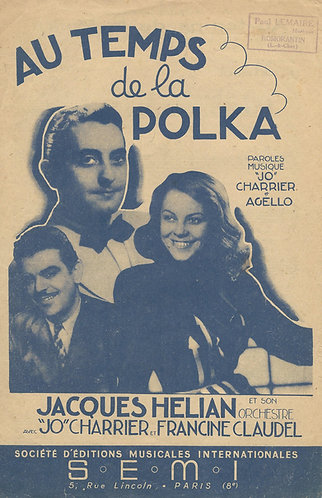 Jacques Helian | F. Agello | Au temps da la Polka| Vocals