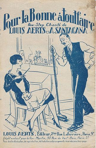 A. Santacana | Louis Aerts | Pour la Bonne a Toutfaire | Chanson