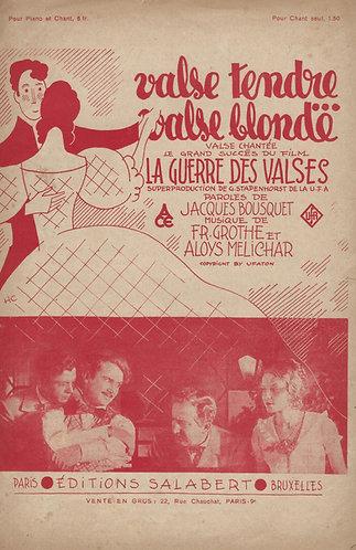 F. Grothe | A. Melichar | Jacques Bousquet | Valse Tendre Valse Blonde