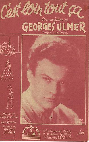 Georges Ulmer | C'est loin tout ca | Vocals