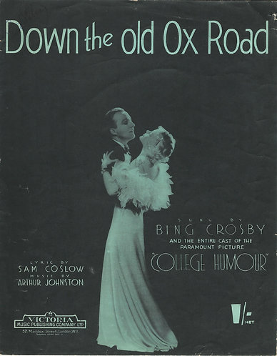 Bing Crosby | Arthur Johnston | Down the old Ox Road | Piano | Vocals
