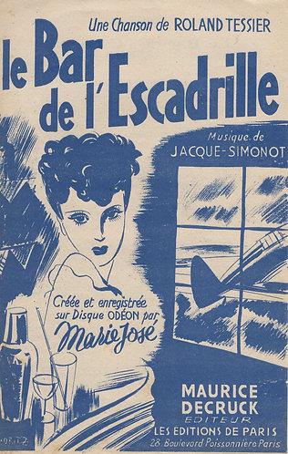 Marie Jose   Jacque Simonot   Le Bar de l'Escadrille    Chanson