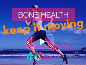 Bone Health - Keep it moving!