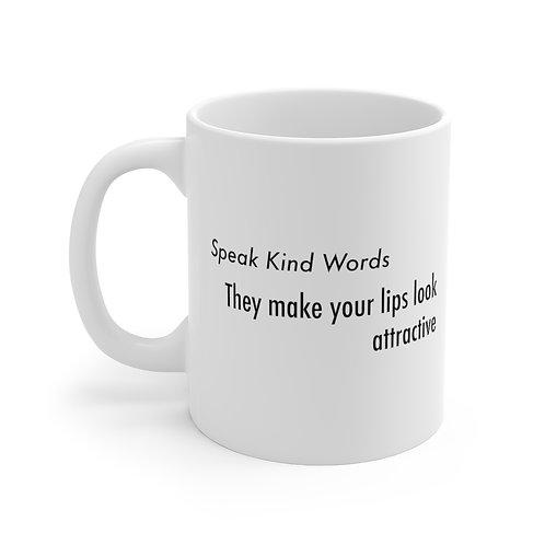 Mug (Speak Kind Words)